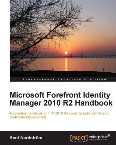 Microsoft forefront identity manager 2010 r2 handbook pdf