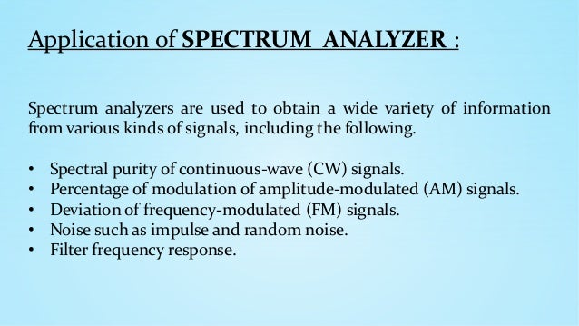 Applications of spectrum analyzer ppt