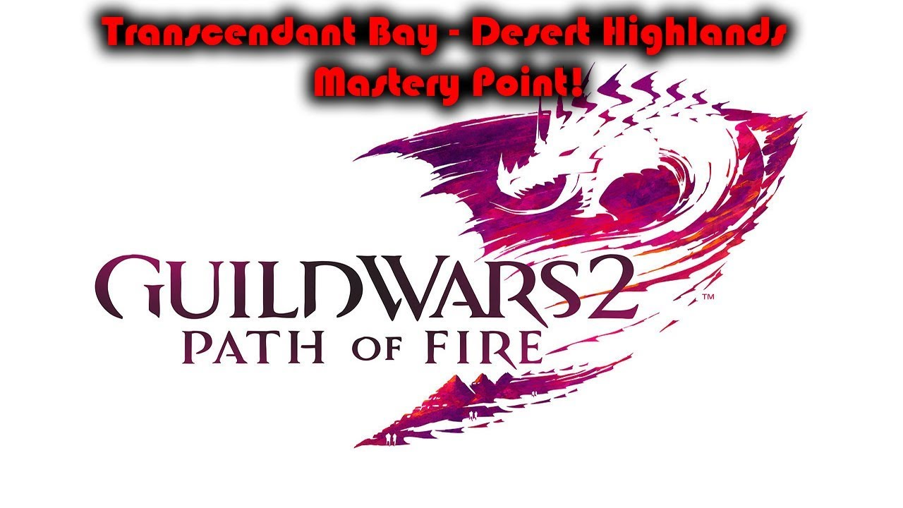 Guild wars 2 how to get the transcend bay mastery